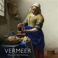 【聴きたい!】クラシック新盤 フェルメール~絵の中の音楽 リュートの音で絵画の世界へ
