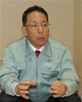 日本原燃・増田社長に聞く 地元の信頼確保強調 六ケ所村再処理工場は完成目標堅持