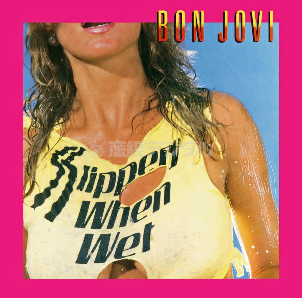 ボン・ジョヴィの1986年発表のアルバム「ワイルド・イン・ザ・ストリーツ」