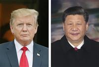 合意できなければ追加関税発動 第4弾制裁でトランプ氏 妥結「可能だ」とも 米中首脳会談