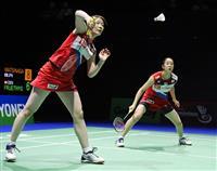 男女複で日本勢のメダル確定 バド世界選手権
