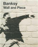 【話題の本】『Banksy Wall and Piece 日本語版』 本人による唯一の…