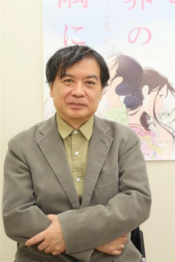 「この世界の~」片渕須直監督、コロナと向き合い…次作の狙い定…