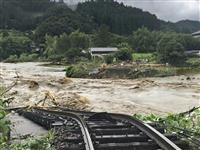 九州・山口で豪雨 鉄橋流失、ダム緊急放流 広範囲で避難指示 大規模水害の危険続く
