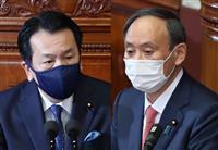 党首直接対決 枝野氏「なぜ後手に回る」 首相「最善判断が必要」 代表質問 衆院選にらみ…